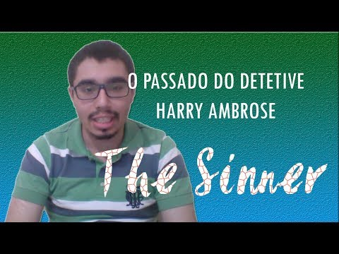O PASSADO DO DETETIVE HARRY AMBROSE | THE SINNER | O QUE REALMENTE ACONTECEU?