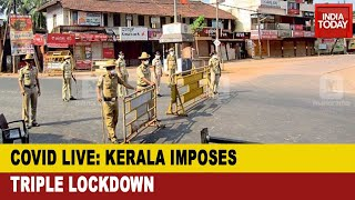 Kerala Covid Lockdown: State Imposes Triple Lockdown In Thiruvananthapuram City For One Week
