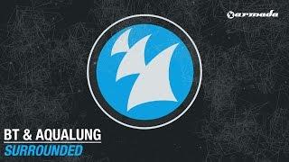 BT & Aqualung - Surrounded (Original Mix)