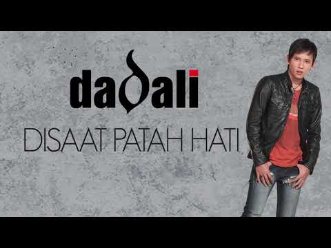 Dadali - Disaat Patah Hati (Official Lyric Video) Mp3