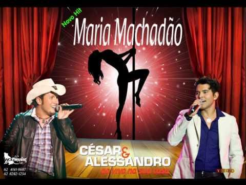 Música Maria Machadao - César & Alessandro