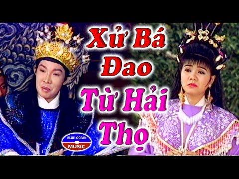 Cai Luong Xu Ba Dao Tu Hai Tho