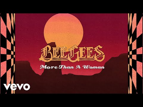 Bee Gees - More Than A Woman (Lyric Video)