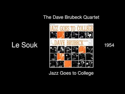 The Dave Brubeck Quartet - Le Souk - Jazz Goes to College [1954]