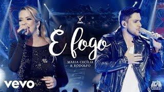 Maria Cecília & Rodolfo - É Fogo