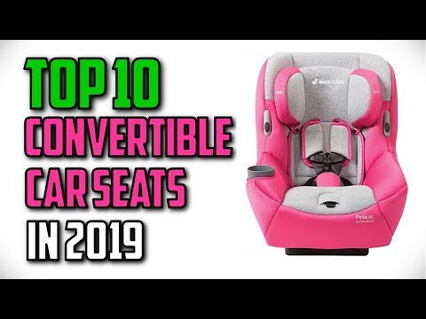 10 Best Convertible Car Seats In 2019 Reviews