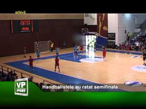 Handbalistele Ploieștiului au ratat semifinala