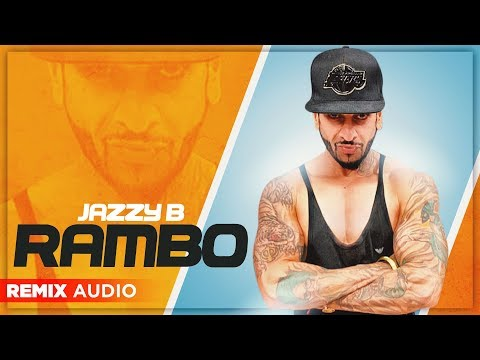 Rambo (Remix Audio) | Jazzy B | Latest Punjabi Song 2019 | Planet Recordz