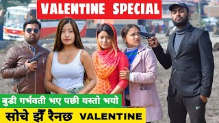 Valentine Special ||Nepali Comedy Short Film || Local Production || January Feb 2021