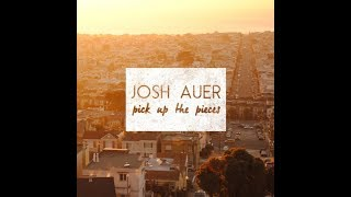 Josh Auer   The Best Of Me