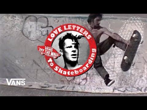 "Loveletters Season 9: Mark ""Monk""Hubbard | Jeff Grosso's Loveletters to Skateboarding | VANS"