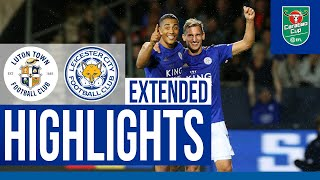 Luton Town 0 Leicester City 4 | Extended Highlights
