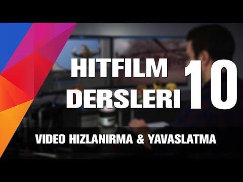 Hitfilm Türkçe Dersleri - Video hızlandırma ve yavaşlatma [10]