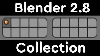 Blender 2.8 Collection