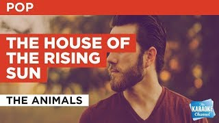 """The House Of The Rising Sun in the Style of """"The Animals"""" with lyrics (no lead vocal)"""