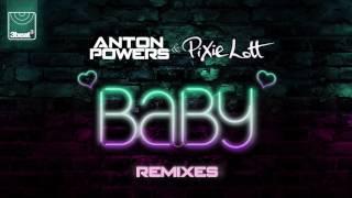 Anton Powers & Pixie Lott  Baby Robbie G Radio Edit