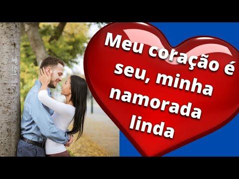 Meu corao  seu minha namorada linda  - Mensagem de amor para namorada - linda mensagem de amor