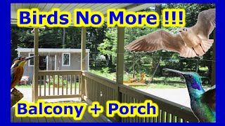 No More Bird Poops - EASY DIY Birds Deterrent Repellent Prevention For Porch Deck Balcony