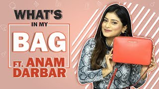 What's In My Bag With Anam Darbar | Bag Secrets Revealed