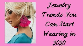 Jewelry Trends You Can Start Wearing In 2020  StavFashion