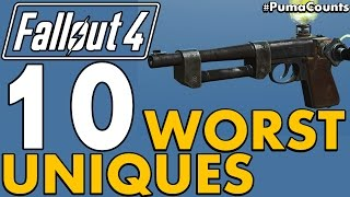 Top 10 Worst Unique Guns and Weapons in Fallout 4 #PumaCounts