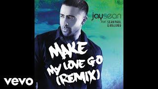 Jay Sean - Make My Love Go (Cover Audio) ft. Sean Paul, Maluma