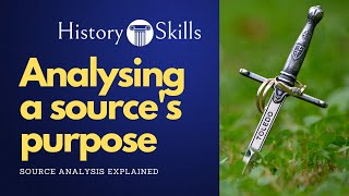How to analyse a source's purpose