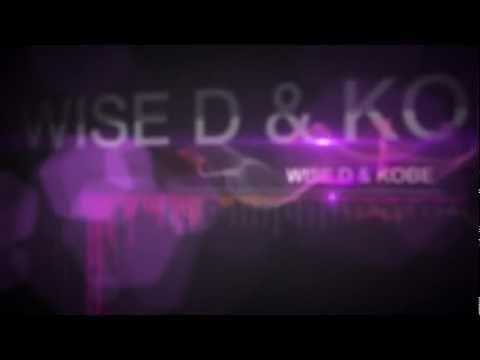 Wise D & Kobe - Still The Same (Original Mix)
