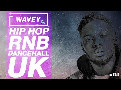 Download Wavey 04 April 2018 Mix New Hip Hop Rnb Afro Dancehall Uk
