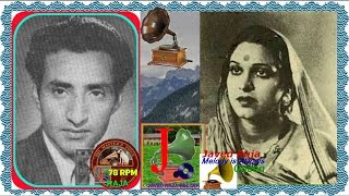 Amir bai & GM Durrani~Film-CHANDRAGUPT-(1945)- Mera Badla Hai Zamana-[ Rarest Gem-First Time on