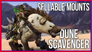 Sellable BFA Mounts | How to Farm Dune Scavenger