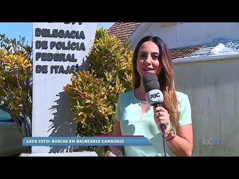 Operação Lava Jato realiza buscas em Balneário Camboriú