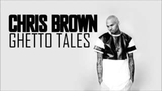 Chris Brown - Ghetto Tales (HD)