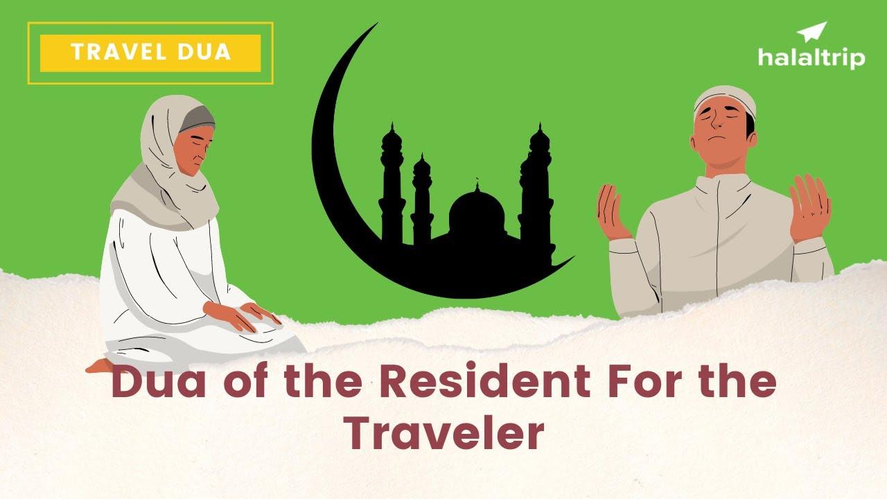 Dua of the Resident for the Traveler