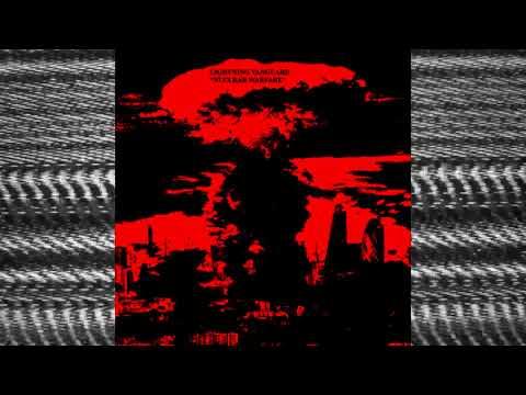 "NoiseUp Label - NOISEUP LABEL PRESENTS: Lightning Vanguard ""Nuclear Warfare"""
