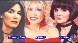 My Dear Companion ~ Dolly Parton, Linda Rhonstadt & Emmylou Harris