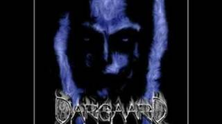 Dargaard - Only The Blind Can See...