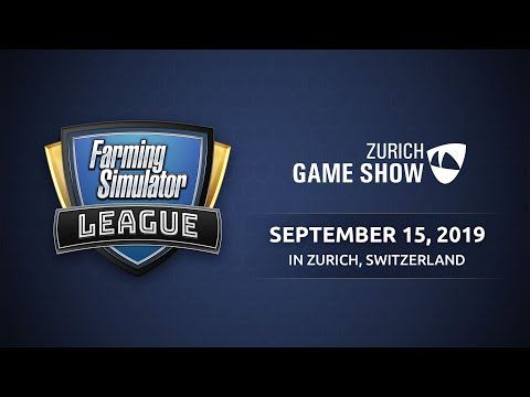 Farming Simulator League @ Zurich Game Show 2019