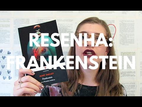 RESENHA: FRANKENSTEIN (MARY SHELLEY) por Gabriela Pedrão
