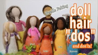 Needle Felt Doll Hair Styles - Dos & Donts