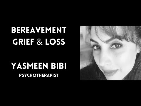 Bereavement, Grief and Loss