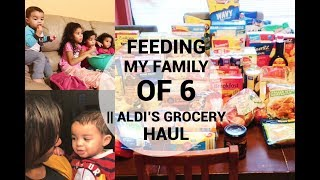 Feeding a family of 6 with $75/week|| Aldi's grocery haul 2018