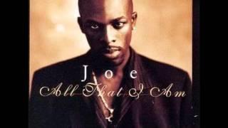 Joe - No One Else Comes Close
