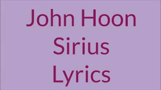 John-Hoon - Sirius Lyrics
