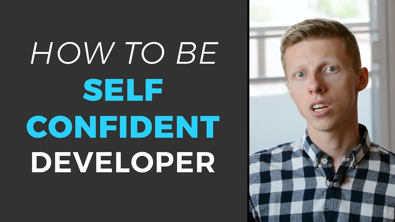 How To Be Self Confident Developer