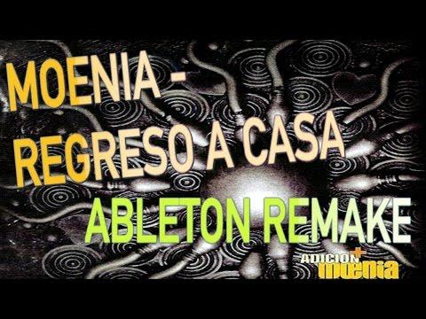 Moenia - Regreso a casa (Ableton deconstrucción)
