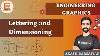 Lettering and Dimensioning   ENGINEERING GRAPHICS   Akash Barsaiyan