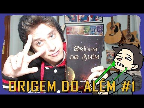 ORIGEM DO ALÉM #1