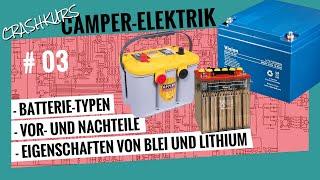 Camper-Elektrik, DIY-Crashkurs. Teil 3: Die Batterie