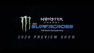 2020 Monster Energy Supercross Preview Full Show